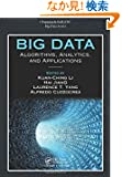 Big Data: Algorithms, Analytics, and Applications (Chapman & Hall/CRC Big Data Series)