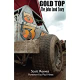 Gold Top: The John Lund Storyby Scott Reeves