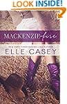 MacKenzie Fire: A Sequel to Shine Not...