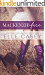 MacKenzie Fire: A Sequel to Shine Not...
