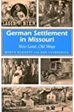 img - for German Settlement in Missouri: New Land, Old Ways (MISSOURI HERITAGE READERS) by Burnett, Robyn, Luebbering, Ken (1996) Paperback book / textbook / text book