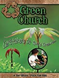 Green Church: Caretakers of God's Creation