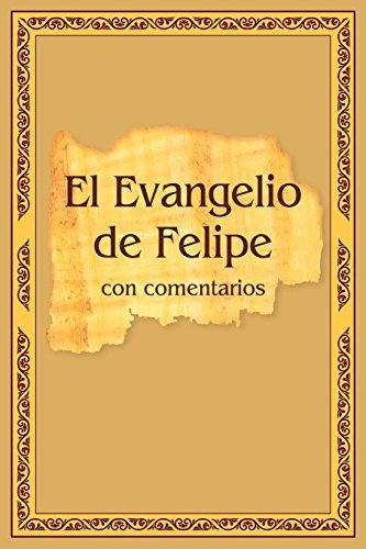 El Evangelio de Felipe con comentarios