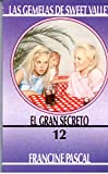 img - for El Gran Secreto / The Great Secret (Sweet Valley Twins) (Spanish Edition) book / textbook / text book