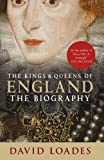 img - for Kings & Queens of England: The Biography book / textbook / text book