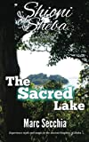 The Sacred Lake (Shioni of Sheba) (Volume 4)