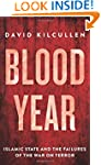Blood Year: Islamic State and the Fai...