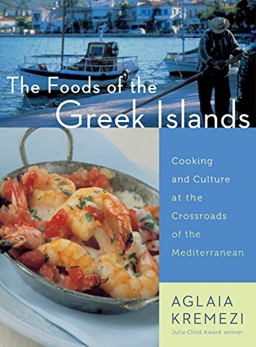 The Foods of the Greek Islands: Cooking and Culture at the Crossroads of the Mediterranean (Food Holidays compare prices)