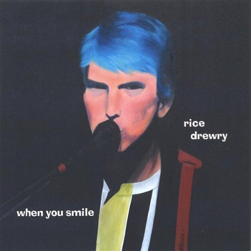 when-you-smile-by-drewry-rice-2006-02-28
