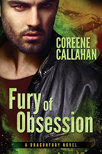 Coreene Callahan - Fury of Obsession (Dragonfury Series)