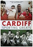 img - for Cardiff Sporting Greats book / textbook / text book
