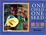 One Child, One Seed