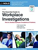 The Essential Guide to Workplace Investigations: How to Handle Employee Complaints &amp; Problems