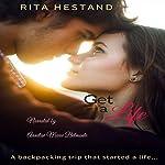 Get a Life: A Novella for Young Audlts   Rita Hestand