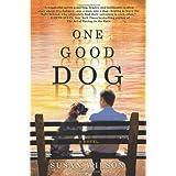 One Good Dog ~ Susan Wilson