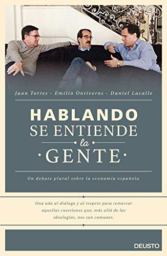 Hablando se entiende la gente: Un debate plural sobre la economía española