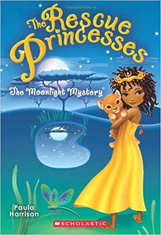 Rescue Princesses #3: The Moonlight Mystery written by Paula Harrison