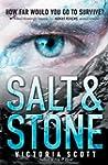 Salt & Stone (Fire & Flood Series)