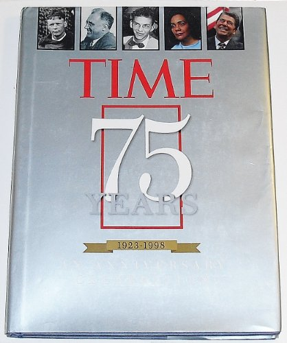 Time 75 Years 1923-1998: An Anniversary Celebration