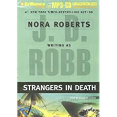Strangers in Death (In Death, No. 26)