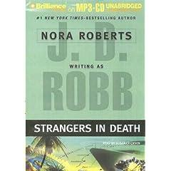 Strangers in Death (In Death, No. 26)