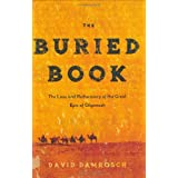 The Buried Book: The Loss and Rediscovery of the Great Epic of Gilgamesh ~ David Damrosch