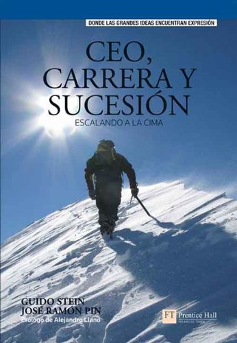 ceo-carrera-y-sucesion-escalando-a-la-cima-spanish-edition
