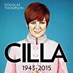 Cilla: 1943-2015 | Douglas Thompson