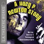 A Huey P. Newton Story | Roger Guenveur Smith