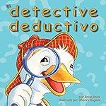 El Detective Deductivo [The Deductive Detective] | Brian Rock