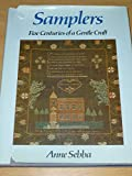 img - for Samplers: Five Centuries of Gentle Craft book / textbook / text book