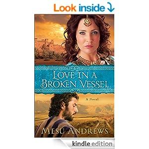 Love in a Broken Vessel ( Book #3): A Novel (Treasures of His Love)