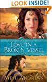 Love in a Broken Vessel ( Book #3): A Novel (Treasures of His Love)