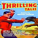 McSweeny's Mammoth Treasury of Thrilling Tales (Unabridged Selections) Audiobook by Michael Chabon, Stephen King Narrated by Kevin Gray