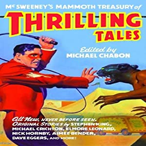McSweeny's Mammoth Treasury of Thrilling Tales (Unabridged Selections) Audiobook