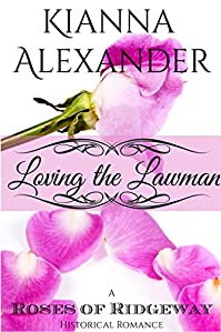 Loving The Lawman by Kianna Alexander ebook deal