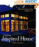 Creating the Inspired House: Discover...