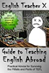 English Teacher X Guide To Teaching E...