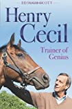 Book - Henry Cecil: Trainer of Genius