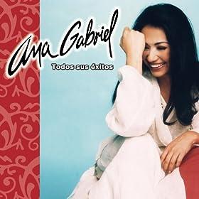 Amazon.com: Ana Gabriel Todos Sus Exitos: Ana Gabriel: MP3 Downloads