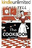 The Cookbook - a novel (English Edition)