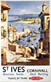 British Railways Travel Art Poster Print, St Ives, Cornwall, England, Travel By Train