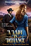 A Lady in Defiance (Romance in the Rockies) (English Edition)
