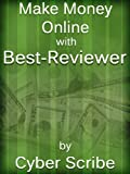 Make Money Online with Best-Reviewer