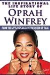 Oprah Winfrey - The Inspirational Lif...