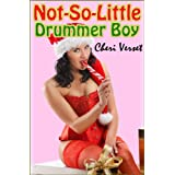 Not-So-Little Drummer Boy (fisting Christmas erotica)by Cheri Verset