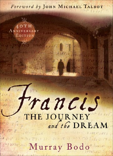 Francis: The Journey and the Dream, Murray Bodo