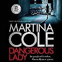 Dangerous Lady Hörbuch von Martina Cole Gesprochen von: Annie Aldington