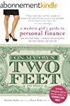 On My Own Two Feet: A Modern Girl's G...