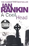 Ian Rankin A Cool Head (Quick Reads)